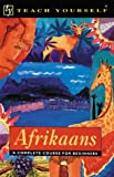 Van Schalkwyk, H.: Teach Yourself Afrikaans Complete Course