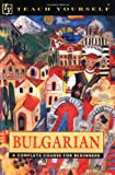 Holman, Michael: Bulgarian: A Complete Course for Beginners