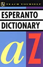 Concise Esperanto and English Dictionary:…