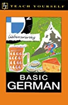 Teach Yourself Basic German by Norman Paxton