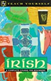 Diarmuid O Se: Teach Yourself Irish: Complete Course (Teach Yourself Books)