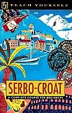 Teach Yourself Serbo-Croat Complete Course…
