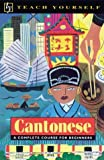 Ho, P. K.: Cantonese: A Complete Course for Beginners