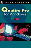 David Royall: Quattro Pro for Windows (Teach Yourself)