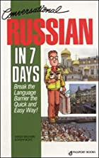 Conversational Russian in 7 Days by Shirley…