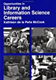 Myers, Margaret: Opportunities in Library and Information Science Careers