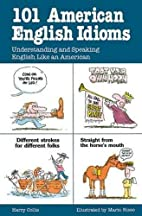 101 American English Idioms: Understanding…