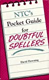 Downing, David: Ntc's Pocket Guide for Doubtful Spellers