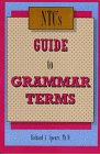 Ntc's Guide to Grammar Terms by Richard A.…