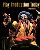 Play Production Today by Jonnie Patricia…