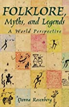 Folklore, Myths, and Legends : A World…