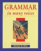 Grammar in Many Voices by Marilyn N. Silva
