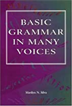Basic Grammar in Many Voices by Marilyn N.…