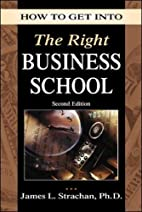 How to Get into the Right Business School by…