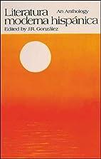Literatura moderna hispanica by J.R. ed.…