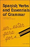 Ramboz, Ina W.: Spanish Verbs and Essentials of Grammar: A Practical Guide to the Mastery of Spanish