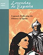 Leyendas de Espana: Legends Reflecting the…