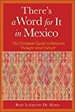 Boye De Mente: There's a Word for It in Mexico