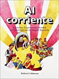 Johnson, Robert J.: Al Corriente: Everyday Expressions Needed to Communicate in Simple Spanish