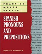 Spanish Pronouns and Prepositions by Dorothy…