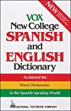 Machale, Carlos F.: Vox New College Spanish and English Dictionary