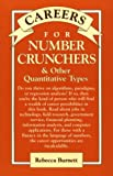 Burnett, Rebecca: Careers for Numbers Crunchers: And Other Quantitative Types