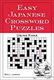 Lampkin, Rita: Easy Japanese Crossword Puzzles: Using Kana