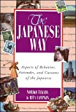 Lampkin, Rita L.: The Japanese Way: Aspects of Behavior, Attitudes, and Customs of the Japanese