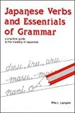 R. Lampkin: Japanese Verbs and Essentials of Grammar: A Practical Guide to the Mastery of Japanese