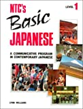 Glencoe McGraw-Hill: NTC's Basic Japanese Level 1, Student Edition (Language - Japanese) (Japanese Edition)