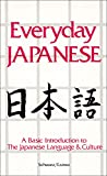 Edward A. Schwarz: Everyday Japanese: A Basic Introduction to the Japanese Language and Culture