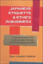 Japanese Etiquette & Ethics In Business by…
