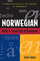 Norwegian Verbs And Essentials of Grammar by…