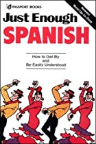 Just Enough Spanish (Just Enough) by D.L.…