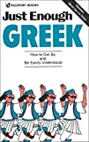 Ellis, D. L.: Just Enough Greek