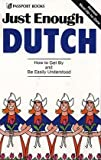 Ellis, D. L.: Just Enough Dutch