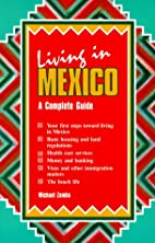 Living in Mexico by Michael Zamba