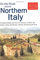 On the Road Around Northern Italy : The…