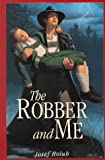 Josef Holub: The Robber and Me