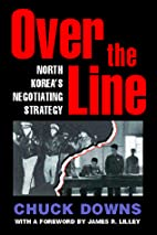 Over the line : North Korea's negotiating…