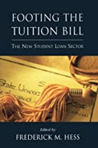 Footing the Tuition Bill: The New Student…