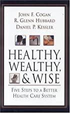 Healthy, Wealthy, and Wise: Five Steps to a&hellip;