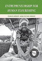 Entrepreneurship for Human Flourishing…