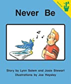 Never Be (Seedlings) by Lynn Salem