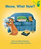 Meow, What Now? (Seedlings) by Melora Romano