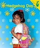 Hedgehog Day (Seedlings) by Carol O'Connor