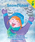 Early Reader: Snowflakes by Clare Mishica