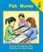 Early Reader: Fish Money by Carmella Van…