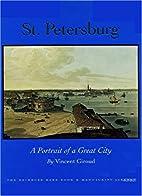 St. Petersburg: A Portrait of a Great City…