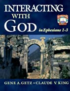 Interacting with God in Ephesians 1-3…